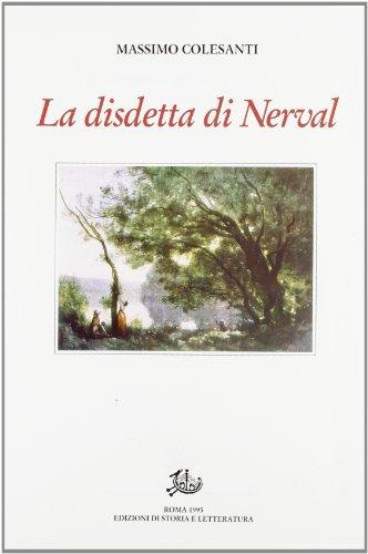 La disdetta di Nerval. Con altri saggi e studi