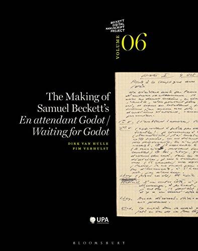 The Making of Samuel Beckett's 'Waiting for Godot'/'En attendant Godot' (The Beckett Manuscript Project, Band 6)