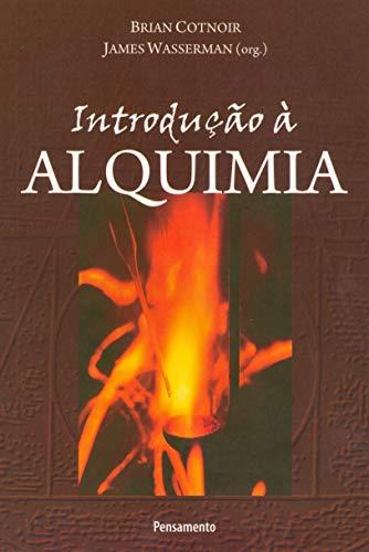 Introdução à Alquimia: Introdução à Alquimia