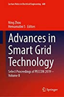 Advances in Smart Grid Technology: Select Proceedings of PECCON 2019―Volume II (Lecture Notes in Electrical Engineering, 688)