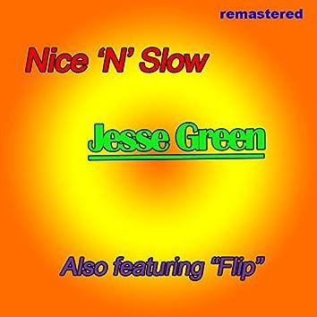 Nice n' Slow
