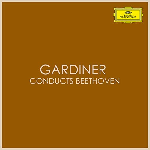 Ludwig van Beethoven & John Eliot Gardiner