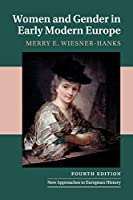 Women and Gender in Early Modern Europe (New Approaches to European History, Series Number 41)