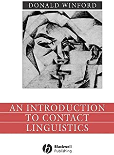 An Introduction to Contact Linguistics (Language in Society Book 3)