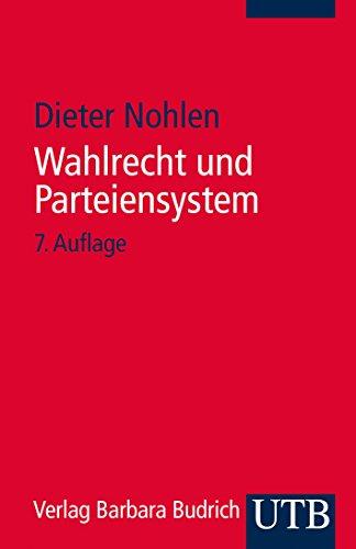 Wahlrecht und Parteiensystem: Zur Theorie und Empirie der Wahlsysteme
