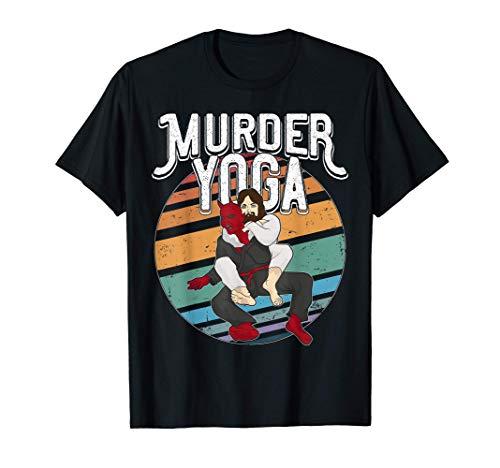 Murder Yoga Shirt Brazilian Jiu Jitsu BJJ Gi Rolling Belt T-Shirt