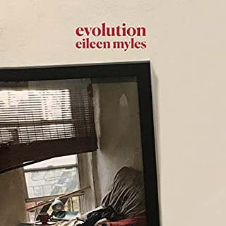 Evolution                   By:                                                                                                                                 Eileen Myles                               Narrated by:                                                                                                                                 Eileen Myles                      Length: 2 hrs and 4 mins     Not rated yet     Overall 0.0