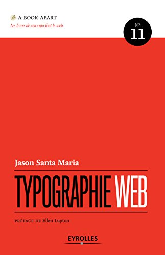 Typographie Web (A Book Apart t. 11)