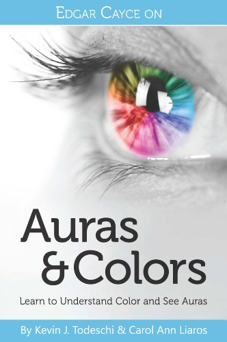 Edgar Cayce on Auras & Colors: Learn to Understand Color and See Auras (English Edition)