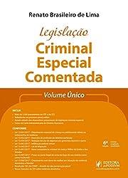 Legislação Criminal Especial Comentada: Volume único
