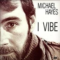 Michael Hayes I Vibe