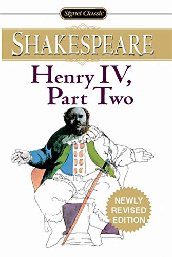Henry IV: With New and Updated Critical Essays and a Revised Bibliography