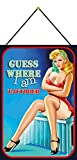 NWFS Pinup Girl Guess Where I am Tattooed Cartel de chapa metálica encorvada 20 x 30 cm con cordel...
