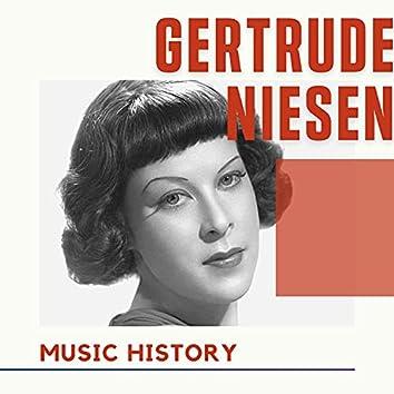 Gertrude Niesen - Music History
