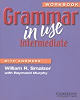 Grammar in Use Workbook with Answers