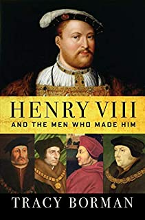 Henry VIII and the Men Who Made Him audiobook cover art