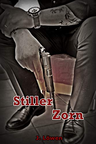 Stiller Zorn (German Edition)
