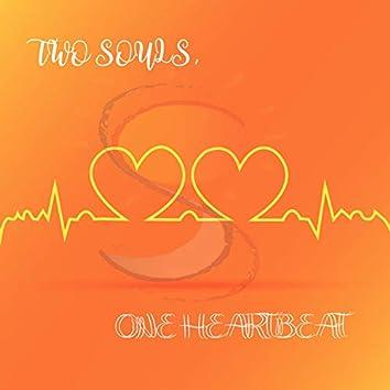 Two Souls, One Heartbeat