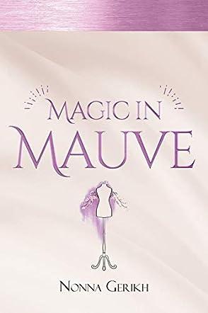 Magic in Mauve