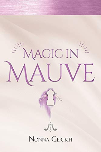 Book: Magic in Mauve by Nonna Gerikh
