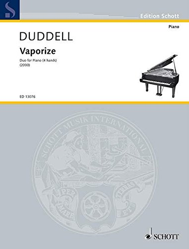 Vaporize: for piano (4 hands). Klavier 4-händig. Spielpartitur. (Edition Schott)