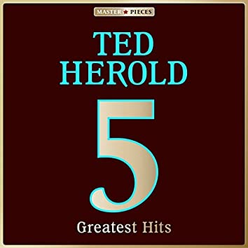 Masterpieces Presents Ted Herold: 5 Greatest Hits