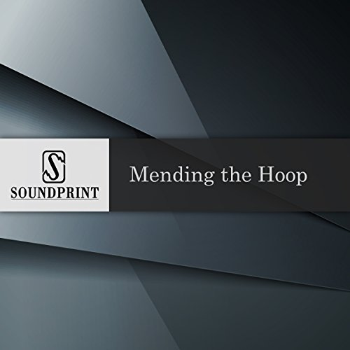 Mending the Hoop: Native American Culture and Spirit Rituals audiobook cover art