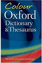 Colour Oxford Dictionary and Thesaurus by Sara Hawker and Maurice Waite - Paperback