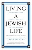 Living a Jewish Life, Updated and Revised Edition: Jewish Traditions, Customs and Values fo (English Edition)