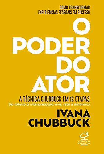 O poder do ator: A Técnica Chubbuck em 12 etapas
