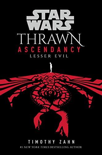 Star Wars: Thrawn Ascendancy: (Book 3: Lesser Evil) (English Edition)