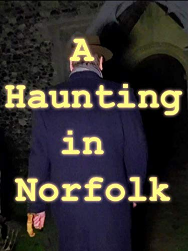 A Haunting in Norfolk - at a very spiritually active former church