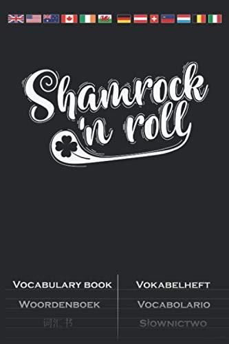 St. Patricks DayShamrock`n Roll Vokabelheft: Vokabelbuch mit 2 Spalten für alle die Saint Patricks Day feiern