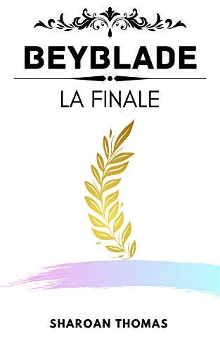 BEYBLADE: La Finale