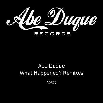 What Happened? Remixes