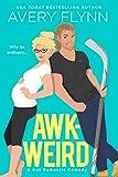 Awk-weird (Ice Knights Book 2)
