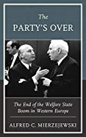 The Party's over: The End of the Welfare State Boom in Western Europe