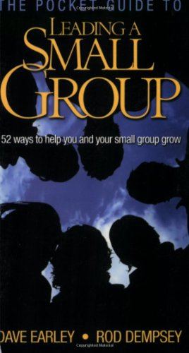 The Pocket Guide to Leading a Small Group: 52 Ways to...
