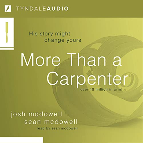 More Than a Carpenter Audiobook By Josh D. McDowell cover art