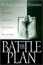 The Battle Plan: Strategies For Engaging In Spiritual Warfare