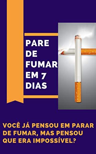 Parar De Fumar Em 7 Dias: Você precisa PARAR DE FUMAR, mas tem medo de sofrer durante o processo? Sente que não tá preparado e não tem vontade ou força de vontade de parar, fica prolongando o cigarro