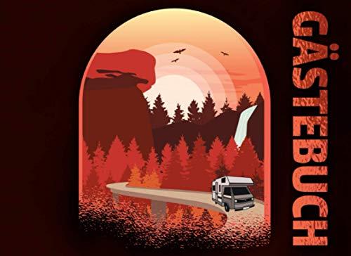 Gästebuch: für Camping, Wohnmobil und Wohnwagen I Blanko Gästebuch zur freien Gestaltung I Motiv: Wohnmobil fährt durch Tal mit Nadelwald