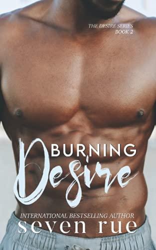 Burning Desire: A Single Dad & Age Gap Novel