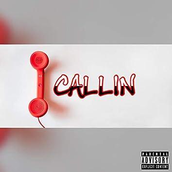 Callin'