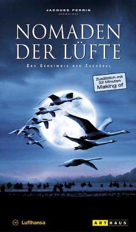 Nomaden der Lüfte - Das Geheimnis der Zugvögel [VHS]