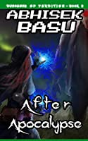After Apocalypse: Dungeons of Perdition - Book 3 (A LitRPG and GameLit Adventure)