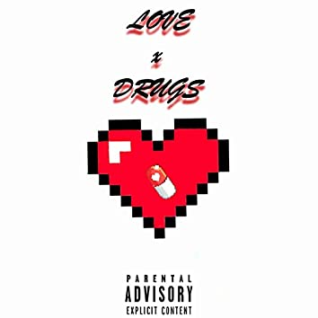 Love X Drugs (feat. Collin I Guess)