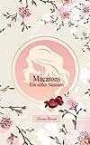 Macarons - Ein süßer Neustart