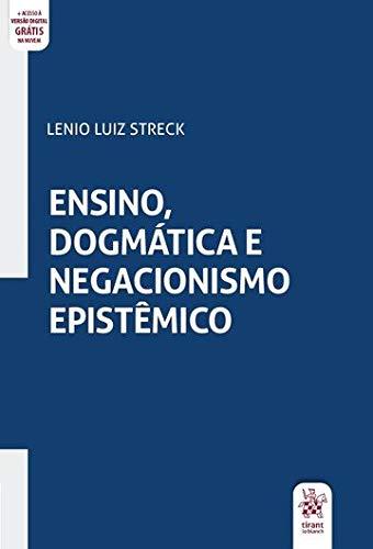 Ensino, Dogmática e Negacionismo Epistêmico