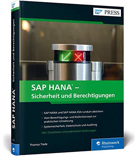 SAP HANA – Sicherheit und Berechtigungen: Systemsicherheit für Datenbank, SAP S/4HANA und SAP BW/4HANA (SAP PRESS)